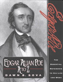 edgar allen poe his life and The writings of edgar allan poe: the collected works of edgar allan poe (a comprehensive collection of e-texts of all of poe's prose and poetical writings, from the original sources and with multiple versions as revised during his lifetime — includes poems, tales, sketches, essays, literary criticism, letters and miscellanea.